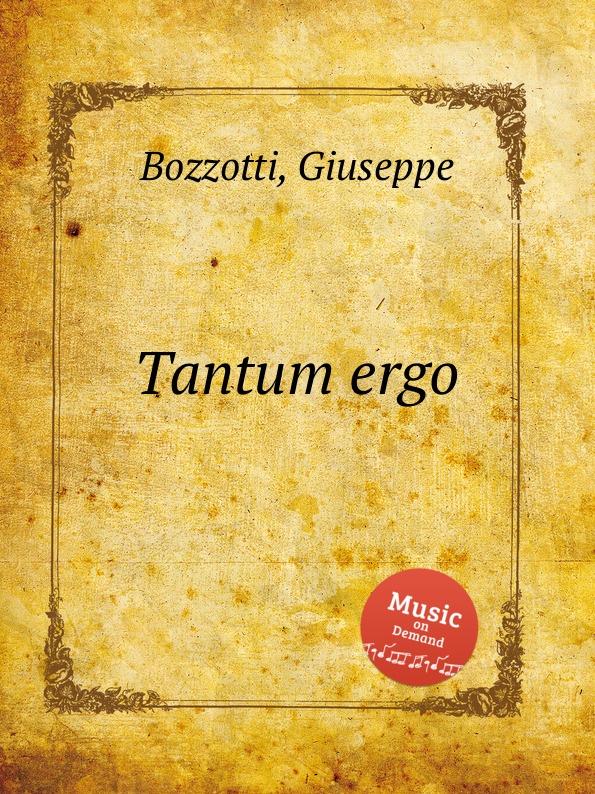 лучшая цена G. Bozzotti Tantum ergo