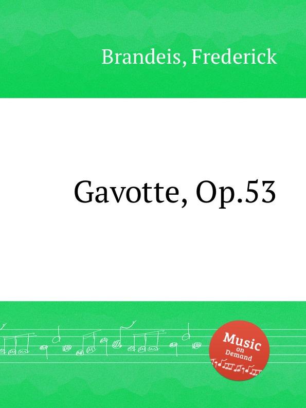 F. Brandeis Gavotte, Op.53 f neruda gavotte for cello op 54