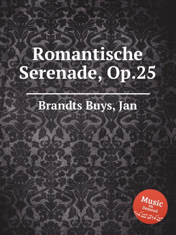J. Brandts Buys Romantische Serenade, Op.25 j brandts buys sizilianische serenade op 28