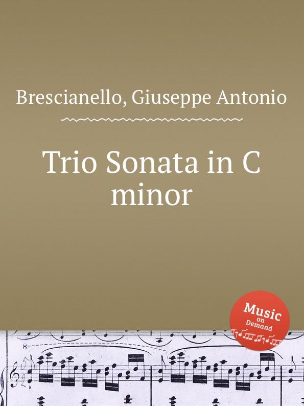 G. A. Brescianello Trio Sonata in C minor f i a tuma trio sonata in c minor