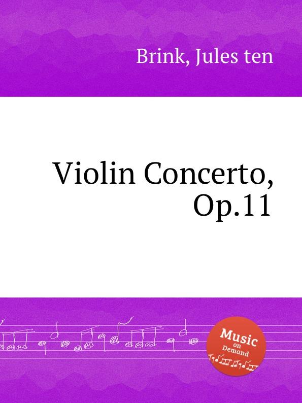 J. T. Brink Violin Concerto, Op.11 недорого