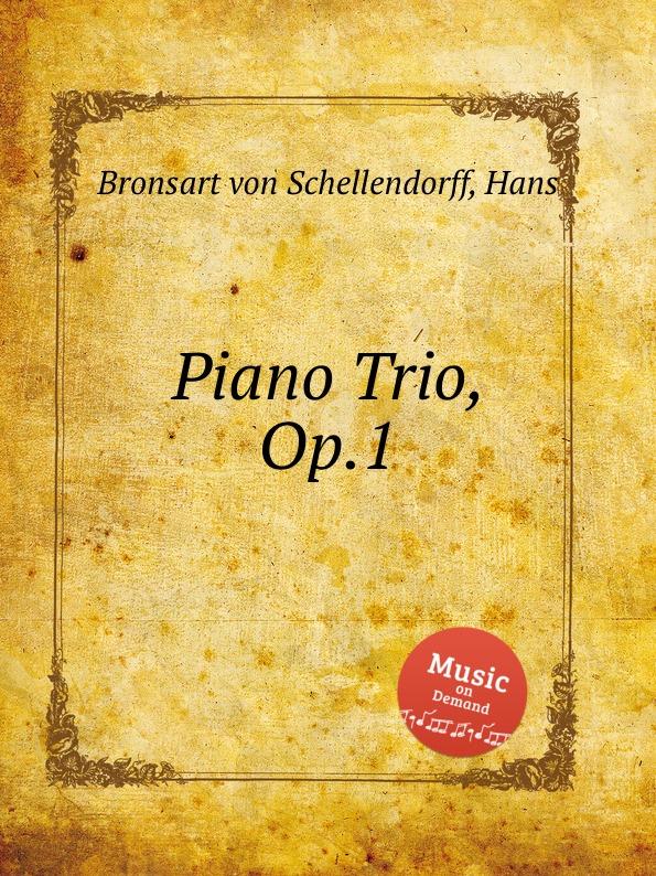 H. Bronsart von Schellendorff Piano Trio, Op.1