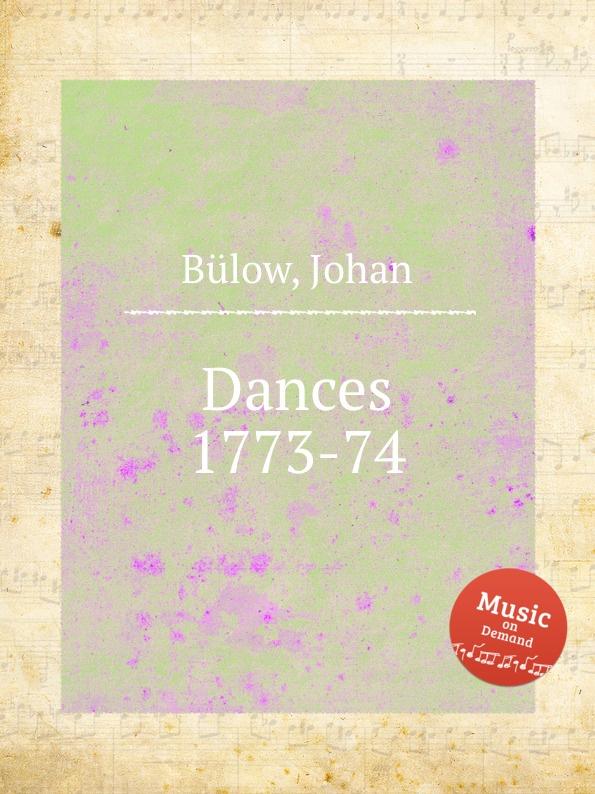 J. Bülow Dances 1773-74