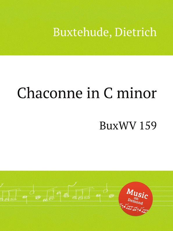 D. Buxtehude Chaconne in C minor. BuxWV 159