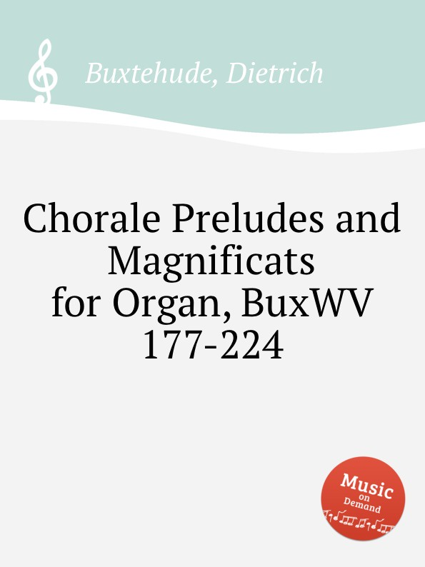 D. Buxtehude Chorale Preludes and Magnificats for Organ, BuxWV 177-224 d buxtehude gamba sonata buxwv 268