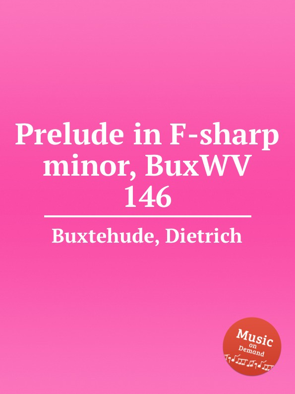 D. Buxtehude Prelude in F-sharp minor, BuxWV 146 d buxtehude prelude in f sharp minor buxwv 146