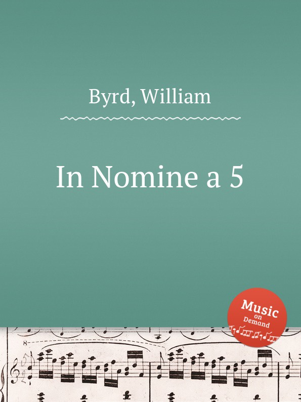 W. Byrd In Nomine a 5 w mundy in nomine