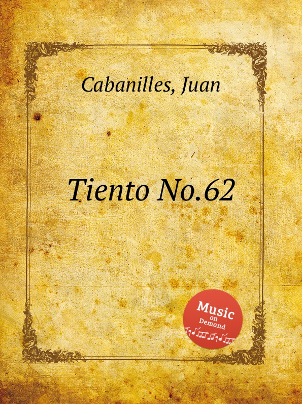 J. Cabanilles Tiento No.62 j cabanilles tiento no 20