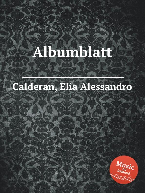 E. A. Calderan Albumblatt