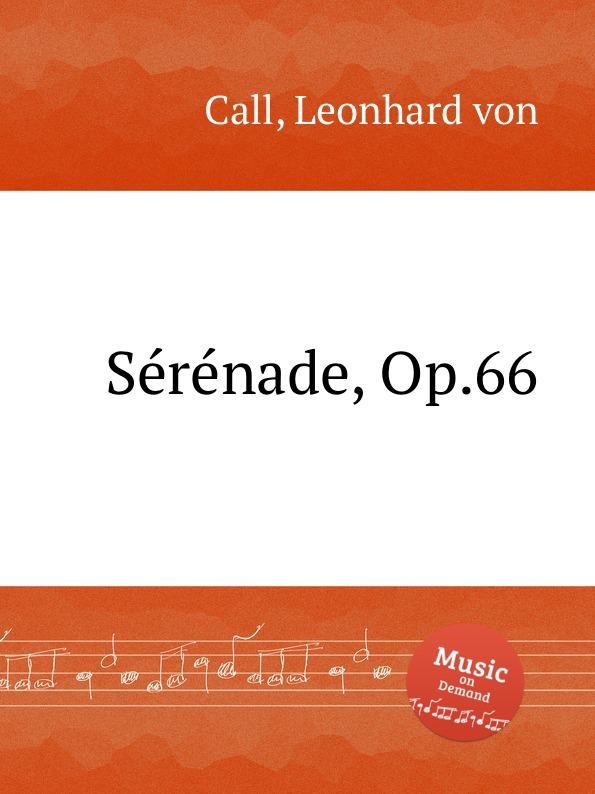 L. von Call Serenade, Op.66