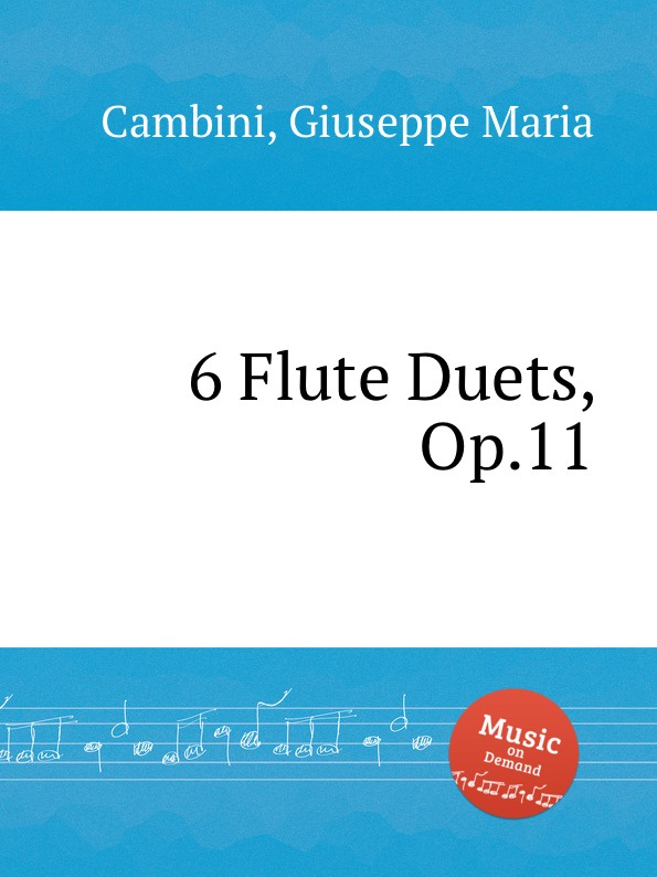 G. M. Cambini 6 Flute Duets, Op.11 g m cambini 2 flute concerti op 37