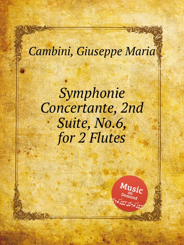 G. M. Cambini Symphonie Concertante, 2nd Suite, No.6, for 2 Flutes g m cambini symphonie concertante 2nd suite no 3 for flute and violin