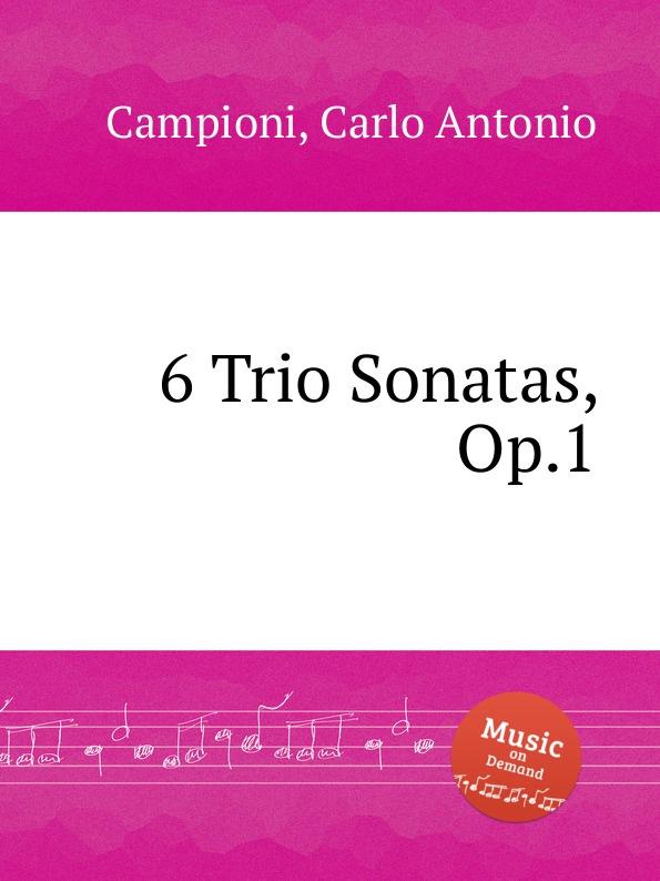 C. A. Campioni 6 Trio Sonatas, Op.1