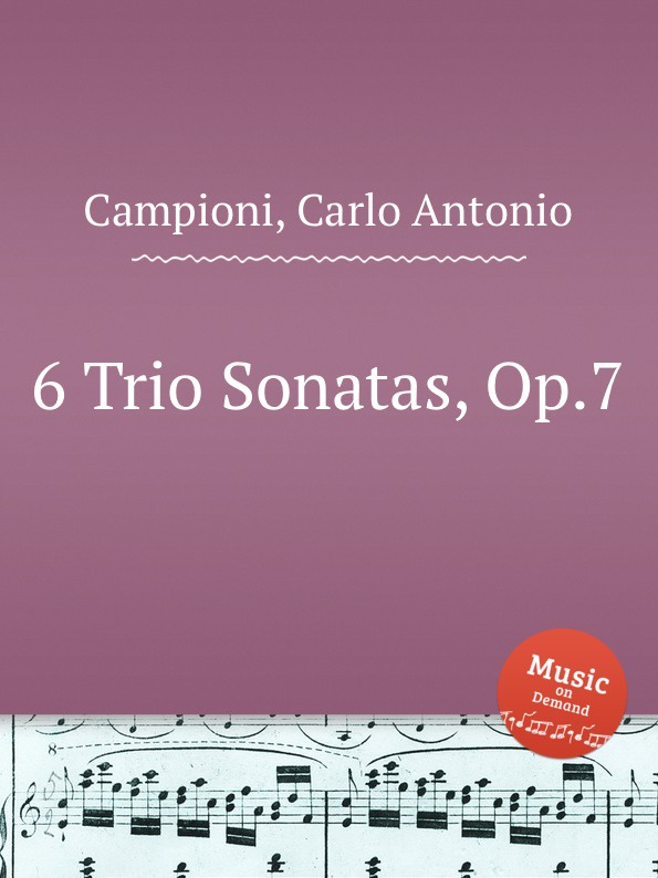 C. A. Campioni 6 Trio Sonatas, Op.7 j b de boismortier 6 trio sonatas op 7