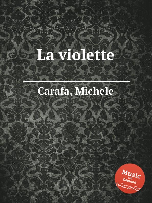 M. Carafa La violette