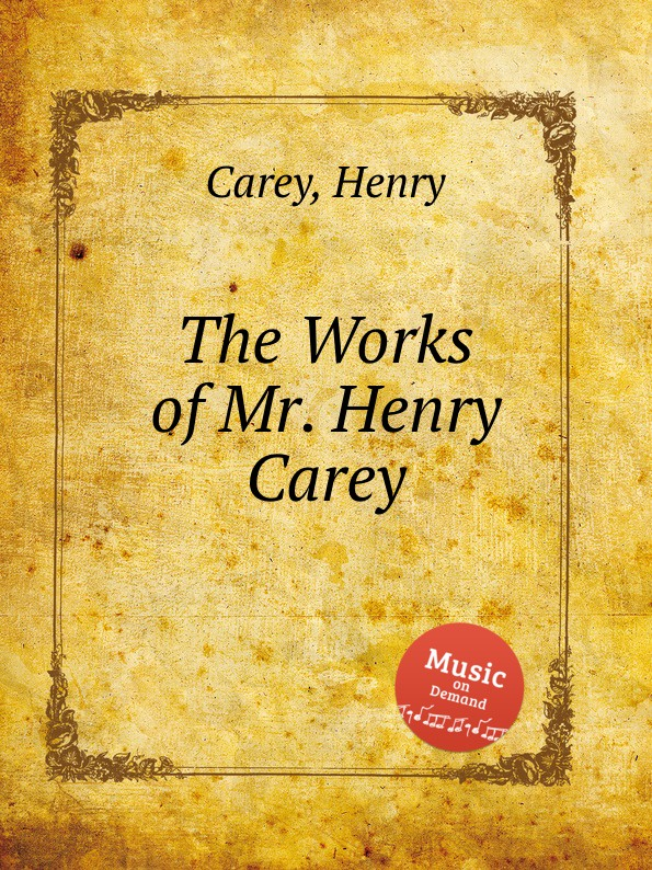 H. Carey The Works of Mr. Henry Carey h carey 6 cantatas