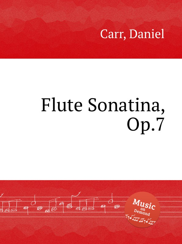 D. Carr Flute Sonatina, Op.7 цена