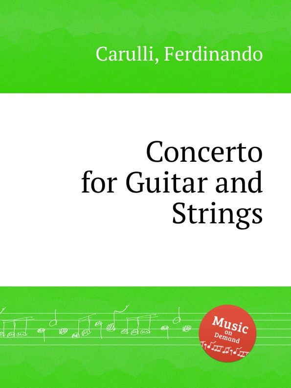 F. Carulli Concerto for Guitar and Strings цена