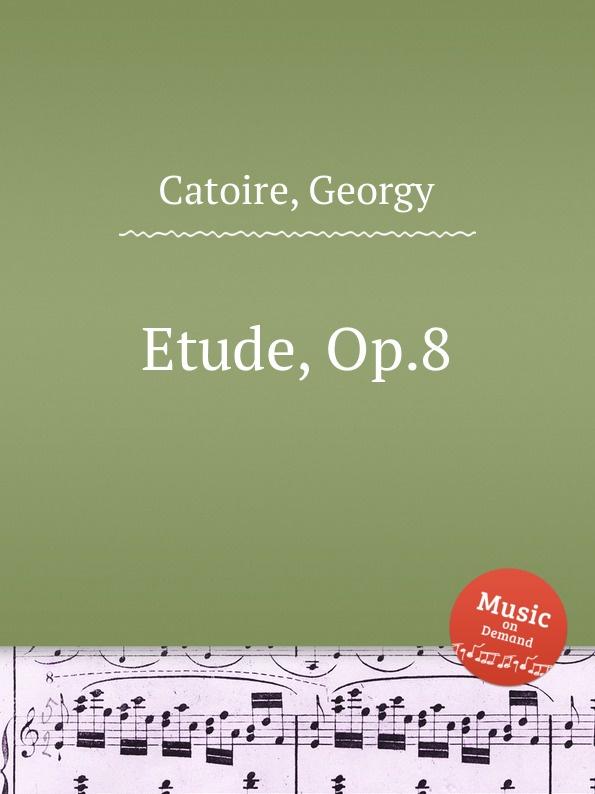 G. Catoire Etude, Op.8 g catoire etude op 8