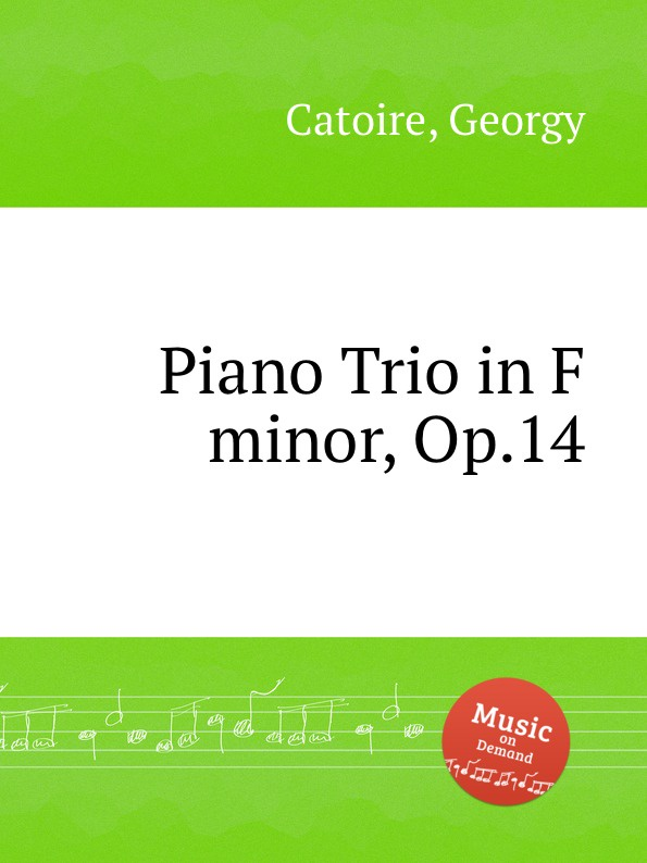 G. Catoire Piano Trio in F minor, Op.14 f masson piano trio