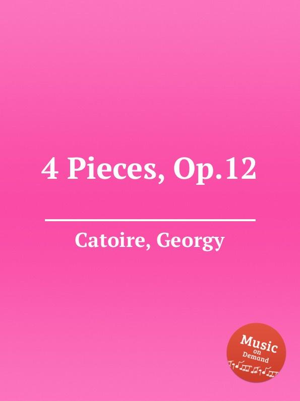 G. Catoire 4 Pieces, Op.12 g catoire etude op 8