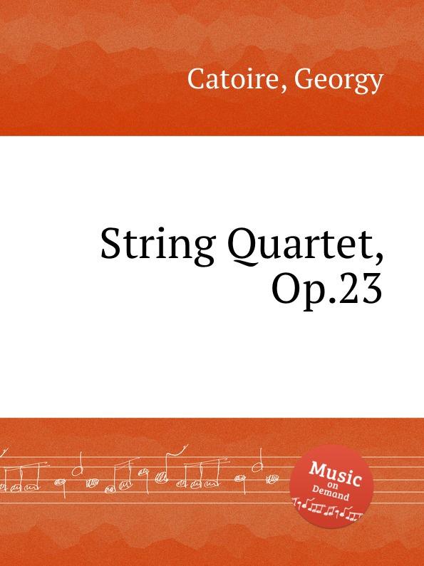 G. Catoire String Quartet, Op.23