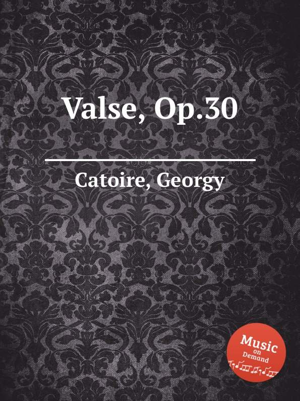 G. Catoire Valse, Op.30 g catoire etude op 8