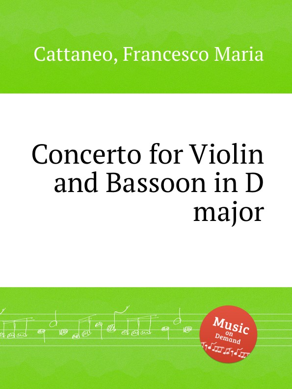 F. M. Cattaneo Concerto for Violin and Bassoon in D major цена