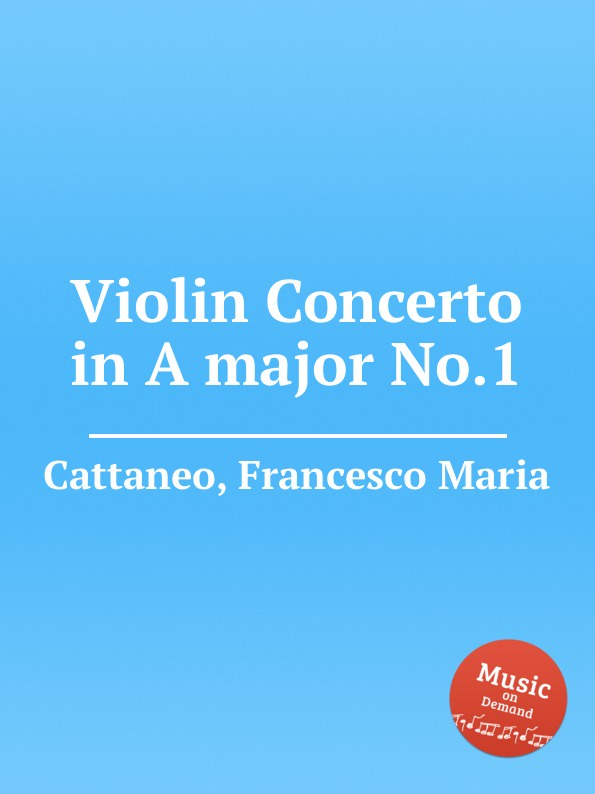 F. M. Cattaneo Violin Concerto in A major No.1 m kreyn ensemble no 1 in c major