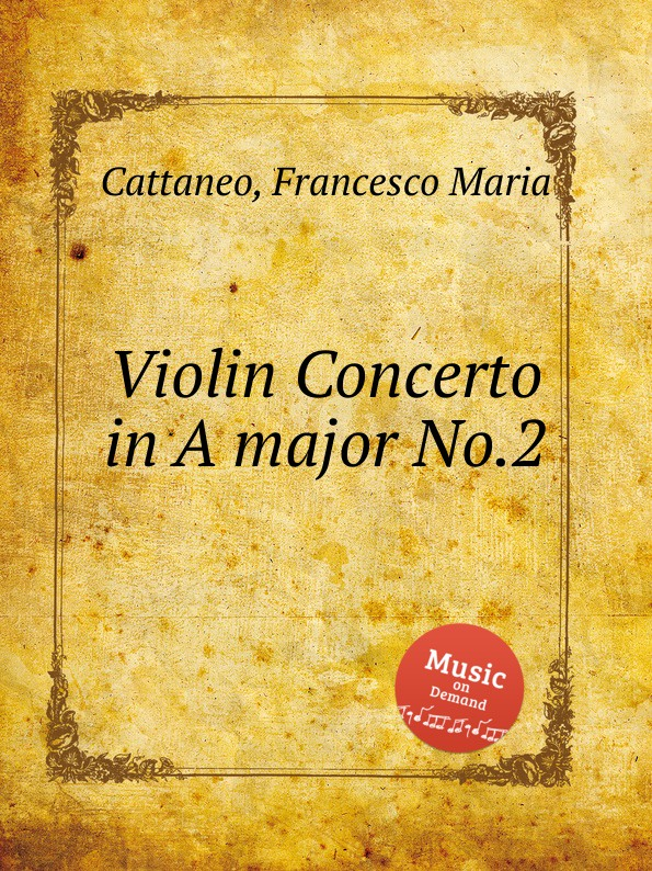 F. M. Cattaneo Violin Concerto in A major No.2 f m cattaneo violin concerto in a major no 1