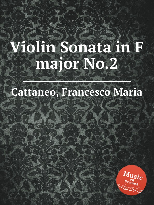 F. M. Cattaneo Violin Sonata in F major No.2 g f piazza sonata for 2 organs in f major