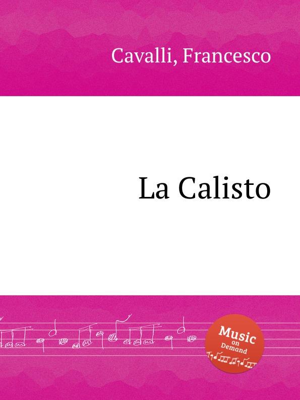 F. Cavalli La Calisto