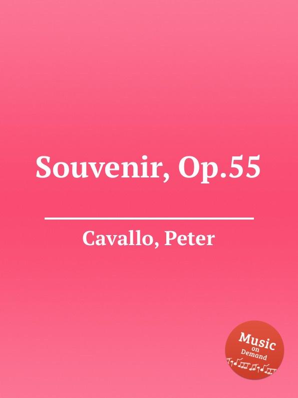 P. Cavallo Souvenir, Op.55 p cavallo une lampe qui s eteint op 51