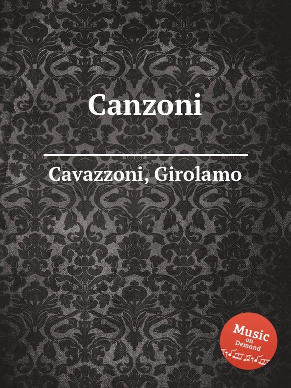 G. Cavazzoni Canzoni g frescobaldi recercari et canzoni