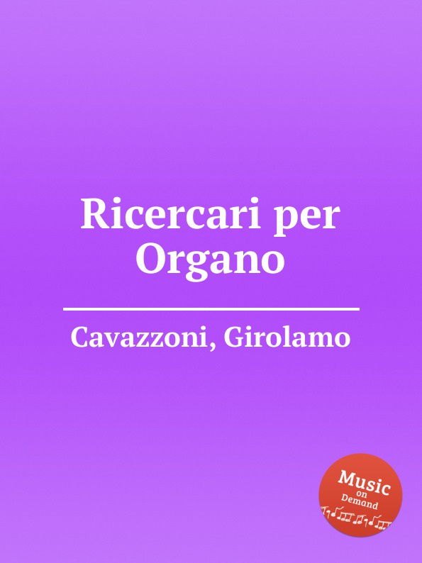 G. Cavazzoni Ricercari per Organo цена и фото