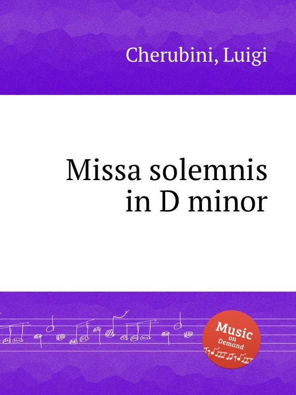 L. Cherubini Missa solemnis in D minor цена