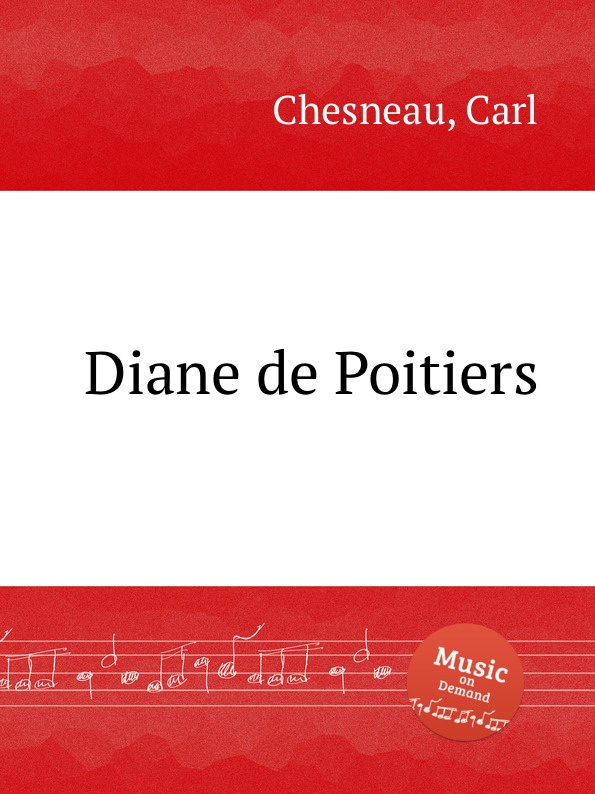 C. Chesneau Diane de Poitiers отсутствует diane de poitiers duchesse de valentinois t 2
