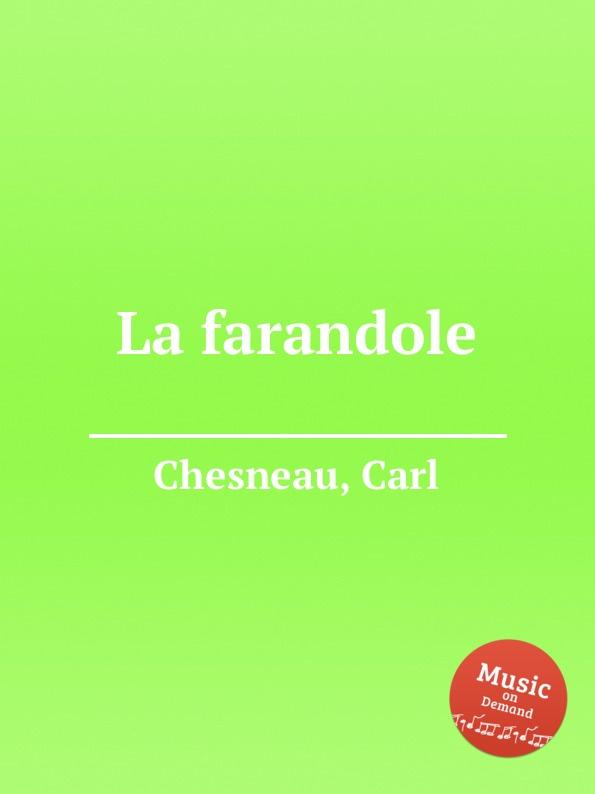 C. Chesneau La farandole