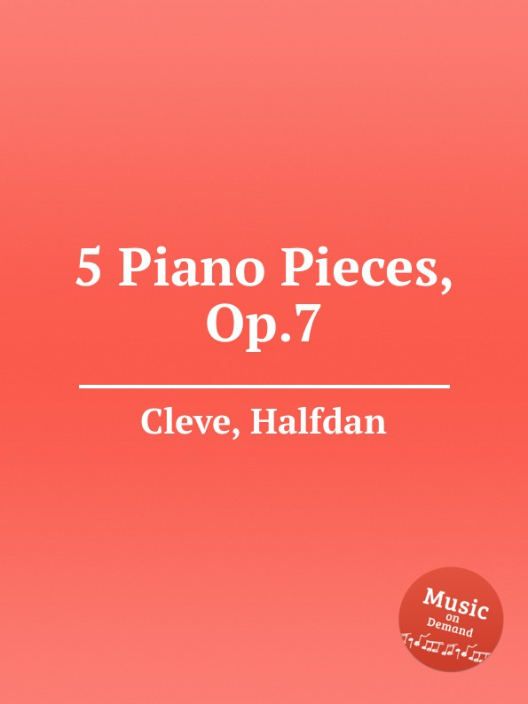 H. Cleve 5 Piano Pieces, Op.7