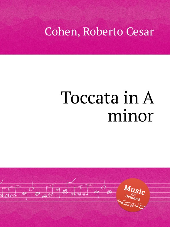 R.C. Cohen Toccata in A minor r c cohen toccata in a minor