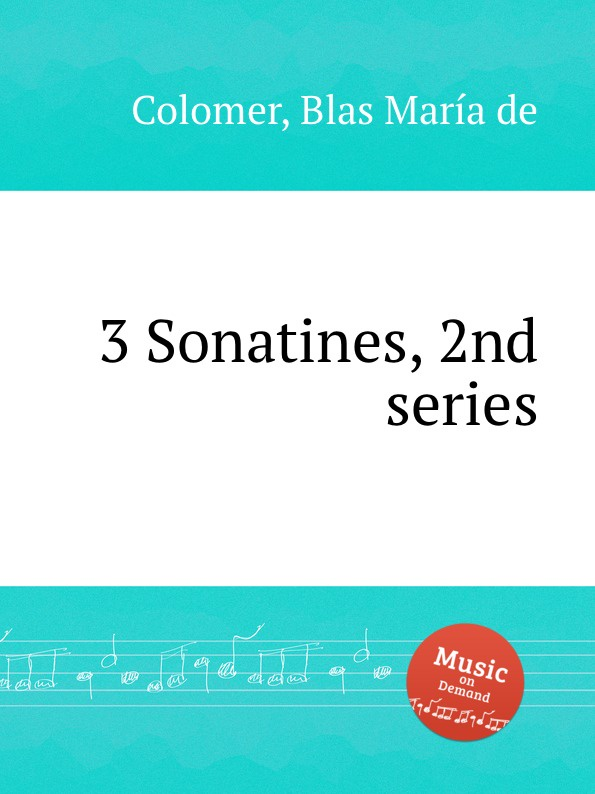 B.M. de Colomer 3 Sonatines, 2nd series
