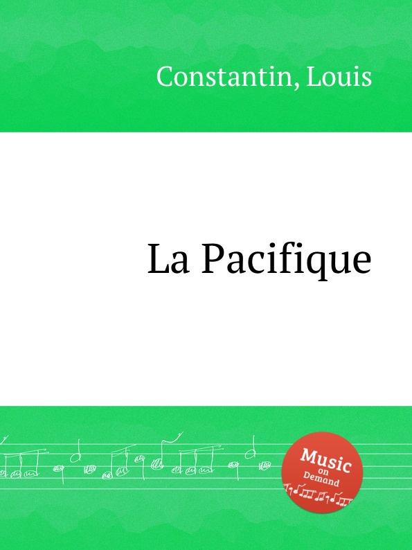 L. Constantin La Pacifique