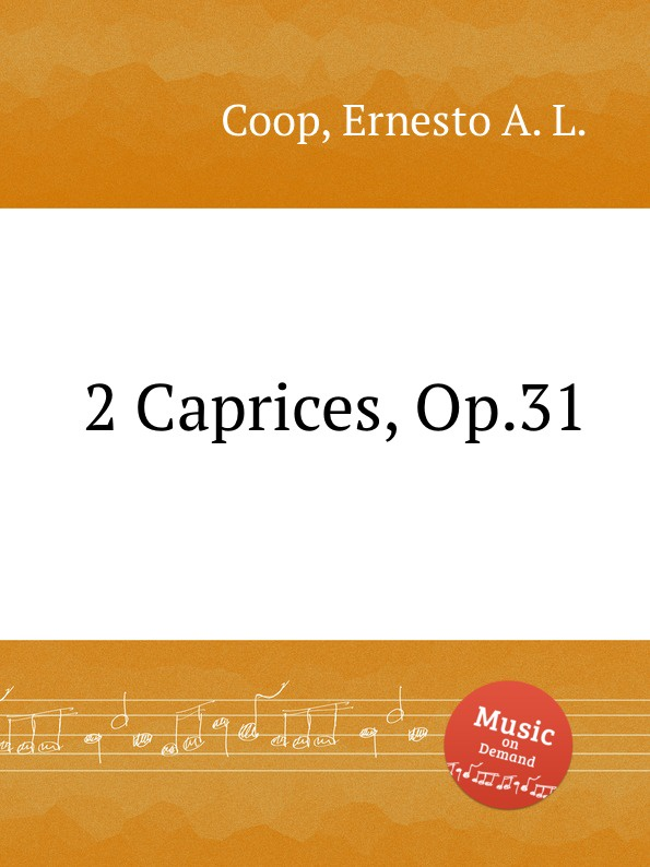 E. A. L. Coop 2 Caprices, Op.31
