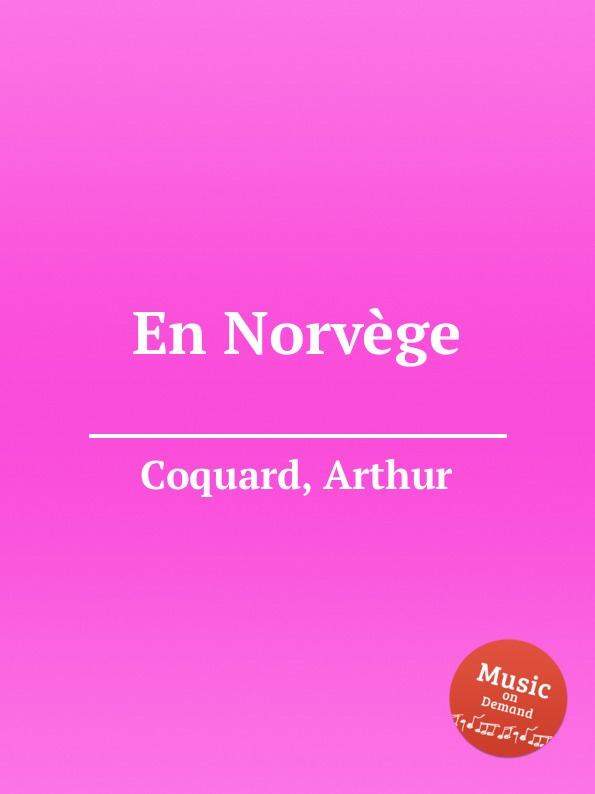 A. Coquard En Norvege a coquard philoctete