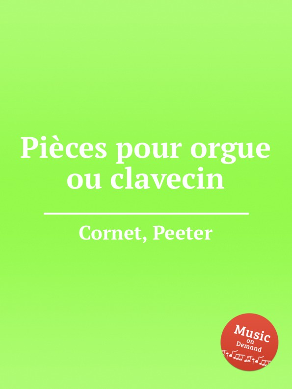 P. Cornet Pieces pour orgue ou clavecin p gouin 3 pieces pour orgue ou harmonium