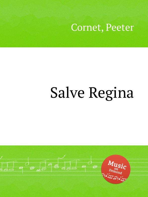 P. Cornet Salve Regina e mandyczewski salve regina d 223