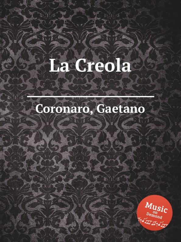G. Coronaro La Creola