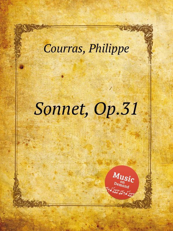 Ph. Courras Sonnet, Op.31