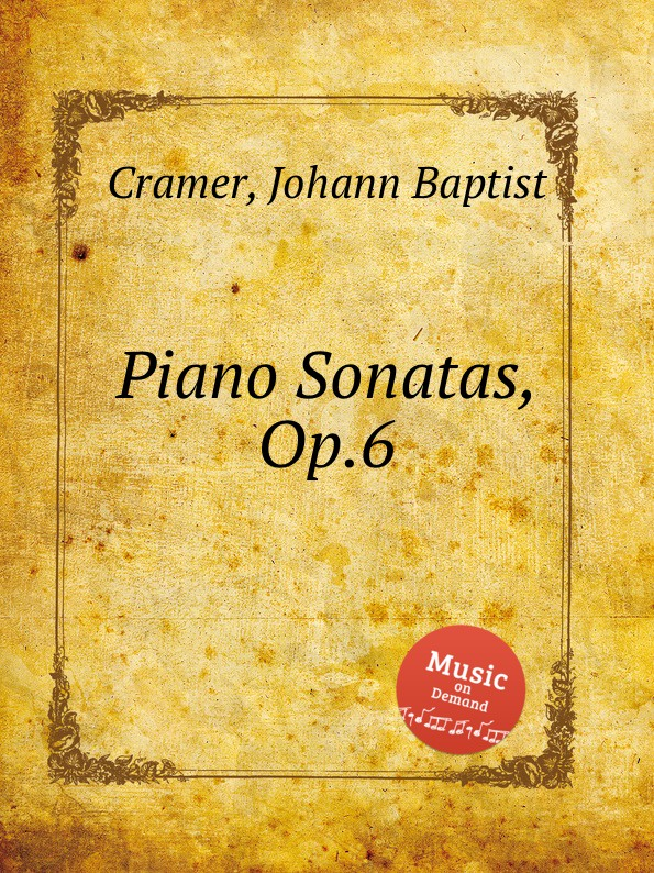 J. B. Cramer Piano Sonatas, Op.6 j b de boismortier 6 trio sonatas op 7