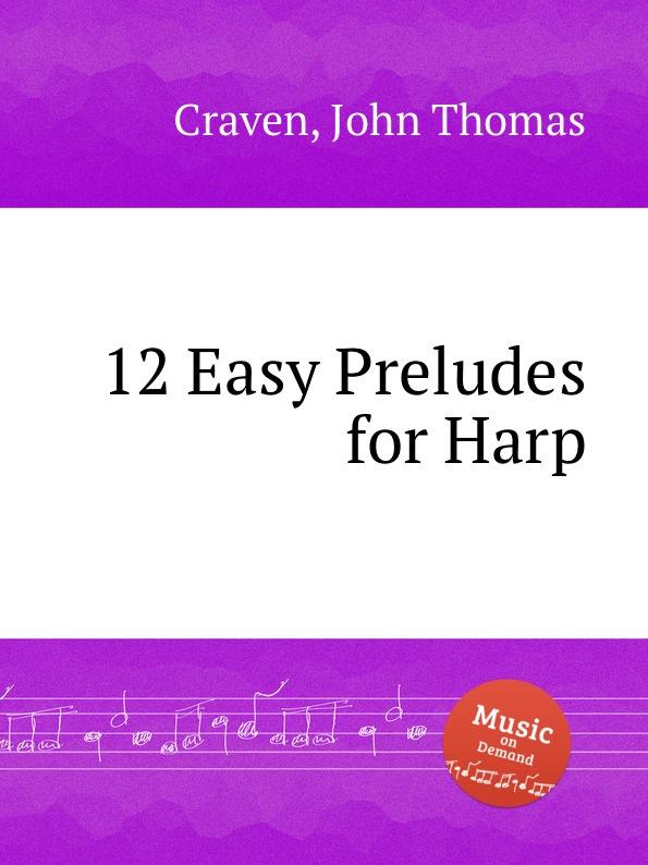 J.T. Craven 12 Easy Preludes for Harp